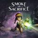 Smoke and Sacrifice, les développeurs présentent le jeu