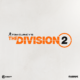 [MàJ] Tom Clancy's The Division 2 officialisé !