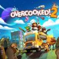 Du nouveau contenu gratuit pour Overcooked! 2