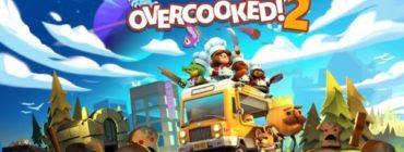 E3 2018 – Overcooked 2, enfin du multijoueur online !