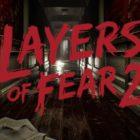 Layers of Fear 2 ajoute un Safe Mode