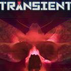 Transient : du Gameplay dans une nouvelle bande annonce