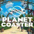 Planet Coaster : Console Edition ouvrira ses portes à l'été 2020